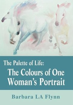 The Palette of Life: The Colours of One Woman's Portrait