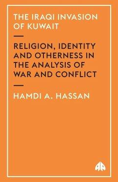 The Iraqi Invasion Of Kuwait - Hassan, Hamdi A.