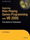 Beginning Role-Playing Games Programming with VB 2005: From Novice to Professional