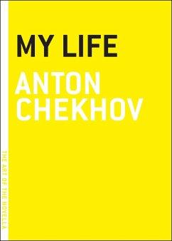 My Life - Chekhov, Anton
