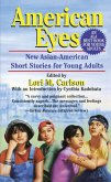 American Eyes: New Asian-American Short Stories for Young Adults