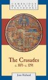 The Crusades, C.1071 C.1291