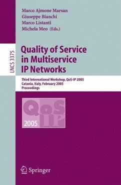 Quality of Service in Multiservice IP Networks - Ajmone Marsan, Marco / Bianchi, Giuseppe / Listanti, Marco / Meo, Michaela (eds.)