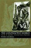The Contracted World: New & More Selected Poems