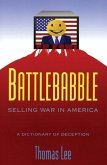 Battle Babble: Selling War in America