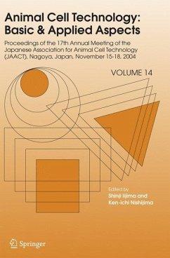Animal Cell Technology: Basic & Applied Aspects - Iijima, Shinji / Nishijima, Ken-ichi (eds.)