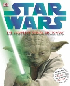 Star Wars: The Complete Visual Dictionary - Windham, Ryder