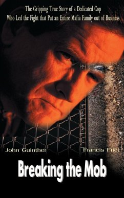 Breaking the Mob - Friel, Francis; Guinther, John
