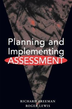 Planning & Implementing Assessment - Lewis, Roger Freeman, Richard