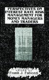 Perspectives on Interest Rate Risk Management for Money Managers and Traders