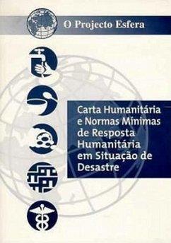 Humanitarian Charter and Minimum Stardards in Disaster Response