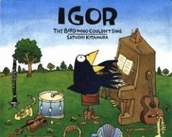 Igor, The Bird Who Couldn´t Sing