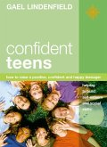 Confident Teens: How to Raise a Positive, Confident and Happy Teenager