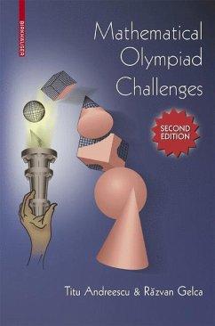 Mathematical Olympiad Challenges - Andreescu, Titu;Gelca, Razvan