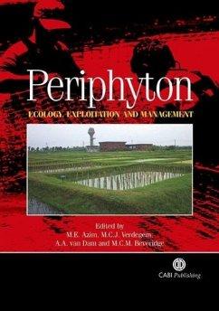 Periphyton: Ecology, Exploitation and Management - Azim, M. E.; Verdegem, Marc C. J.; Dam, Anne A. van