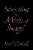 Interpreting the Moving Image