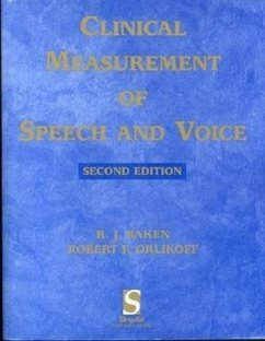 Clinical Measurement of Speech & Voice - Baken, R. J.; Orlikoff, Robert F.; Baken, Ronald J.