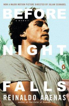 Before Night Falls: A Memoir - Arenas, Reinaldo