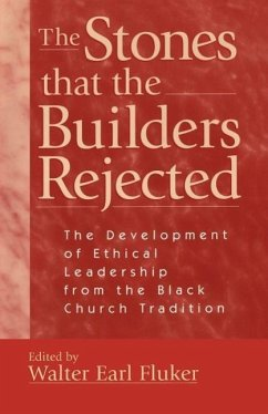 The Stones That the Builders Rejected - Fluker, Walter E.