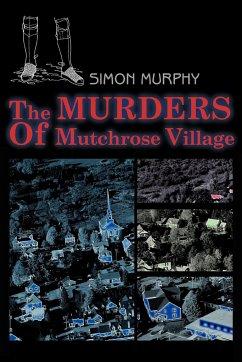 The Murders of Mutchrose Village