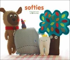 Softies: Simple Instructions for 25 Plush Pals [With Patterns] - Laskey, Therese