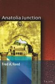 Anatolia Junction: A Journey Into Hidden Turkey