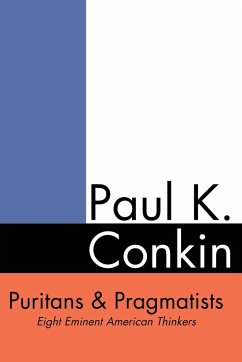 Puritans and Pragmatists - Conkin, Paul Keith