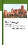 Fluchtwege - Krupp, Gerhard