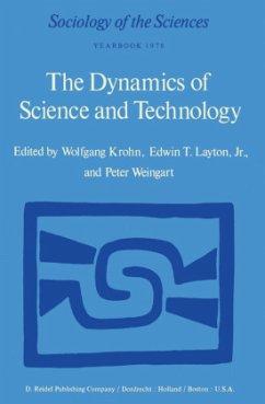 The Dynamics of Science and Technology - Krohn, W. / Layton Jr., E.T. / Weingart, P. (Hgg.)