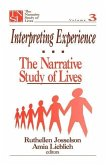 Interpreting Experience: The Narrative Study of Lives