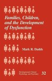 Families, Children and the Development of Dysfunction