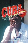 Cuba Is a State of Mind (the Spiritual Traveler, Vol I)