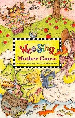 Wee Sing Mother Goose [With CD (Audio)] - Beall, Pamela Conn; Nipp, Susan Hagen