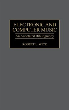 Electronic and Computer Music - Wick, Robert L.; Unknown
