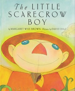9780060262846 - Brown, Margaret Wise: The Little Scarecrow Boy - Buch