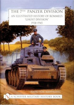 The 7th Panzer Division: An Illustrated History of Rommel's
