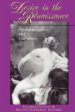 Desire in the Renaissance - Finucci, Valeria / Schwartz, Regina (eds.)