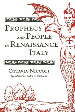 Prophecy and People in Renaissance Italy - Niccoli, Ottavia