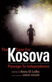 The Case for Kosova: Passage to Independence