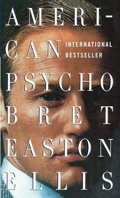 American Psycho - Ellis, Bret Easton