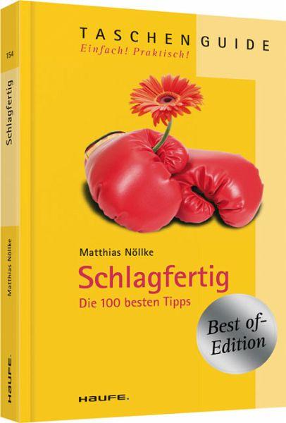 Schlagfertig - Nöllke, Matthias