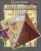 Secrets of the Pyramids: National Geographic Maze Adventures