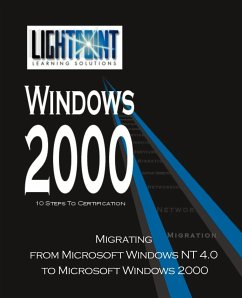 Migrating from Microsoft Windows NT 4.0 to Microsoft Windows 2000