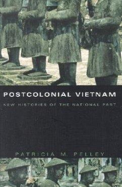 Postcolonial Vietnam - Pelley, Patricia M.