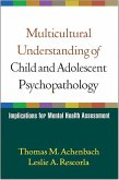 Multicultural Understanding of Child and Adolescent Psychopathology: Implications for Mental Health Assessment