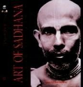 The Art of Sadhana: Guide to Daily Devotion - Puri, Swami B. P.