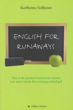 English for runaways als Buch von Karlheinz Sellheim