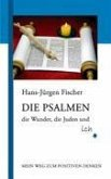 Die Psalmen, die Wunder, die Juden und ich
