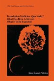 Transfusion Medicine: Quo Vadis? What Has Been Achieved, What Is to Be Expected
