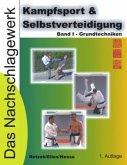 Kampfsport & Selbstverteidigung - Das Nachschlagewerk